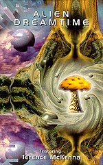 Spacetime Continuum and Terence McKenna - Alien Dreamtime