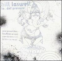Bill Laswell - Lo Def Pressure on Sub Rosa (2000)