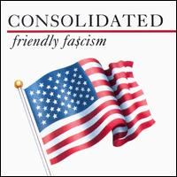 Consolidated - Friendly Fascism on Nettwerk (1989)
