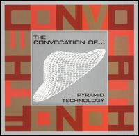 Convocation Of... - Pyramid Technology on Tiger Style (2001)