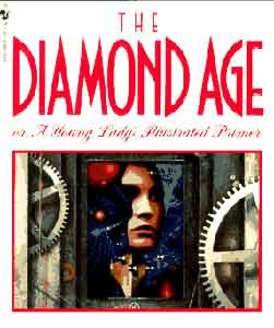 The Diamond Age...or A Young Lady's Illustrated Primer