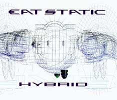 Eat Static - Hybrid CDs