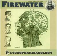 Firewater - Psychopharmacology on JetSet (2001)