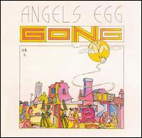 Gong - Angels Egg (Radio Gnome Invisible Pt. 2) 12inch (1973)