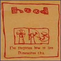 Hood - I've Forgotten How To Live 7inch on Love Train (1996)