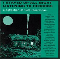 I Stayed Up All Night Listening To Records compilation CD on Anyway (1998)