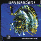 Kopfuss Resonator - Spect-R Module