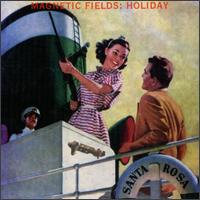 Magnetic Fields - Holiday on Merge (1994)