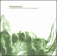 Marco Passarani - Unspeakable Future Outbreak on Hymen (1999)