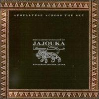 Master Musicians Of Jajouka - Apocalypse Across The Sky