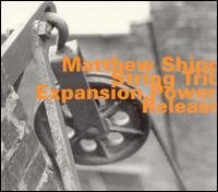 Matthew Shipp String Trio - Expansion, Power, Release on hatOLOGY (2001)