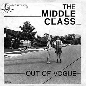 Orange County - Middle Class - Out Of Vogue 7inch on Joke - the first ever thrash release?