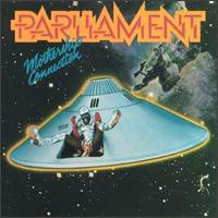 Parliament - Mothership Connection (1976)