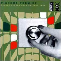 Pierrot Premier - Orange Clouds Over Battery Park on Home Entertainment (1996)