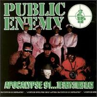 Public Enemy - Apocalypse '91: The Enemy Strikes Black
