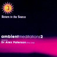 Return To The Source - Ambient Meditations 2