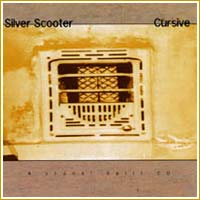 Silver Scooter - Cursive split 10inch on Crank (1998)