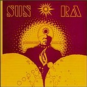 Sun Ra and His Solar Arkestra - The Heliocentric Worlds Of Sun Ra Volume 1 12inch (1965)