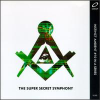 Super Secret Symphony - Symphony 1 and 2 on Instinct (1995)