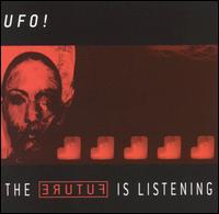UFO! - The Future Is Listening on Thermal (2001)