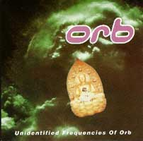 Unidentified Frequencies Of Orb bootleg CD