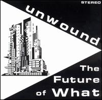 Unwound - The Future Of What on Kill Rock Stars (1995)