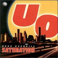 Urge Overkill - Saturation 12inch (1993)