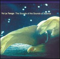 Yo La Tengo - Sounds Of The Sounds Of Science on Egon (2002)